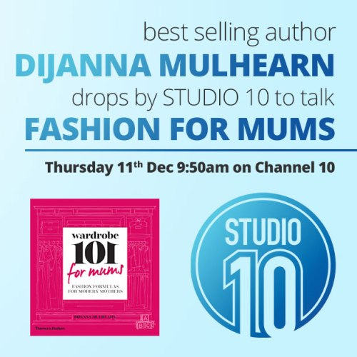 Watch Dijanna make sense of fashion for mums live this Thursday